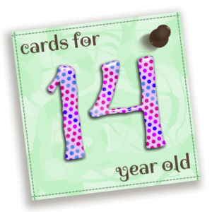 Printable birthday cards by age jizettecrafts birthday cards for 14 year old bookmarktalkfo Image collections