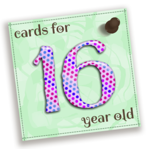 Birthday Cards For 16 Year Old