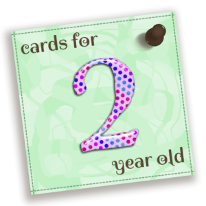 Birthday Cards For 2 Year Old