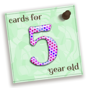 Birthday Cards For 5 Year Old